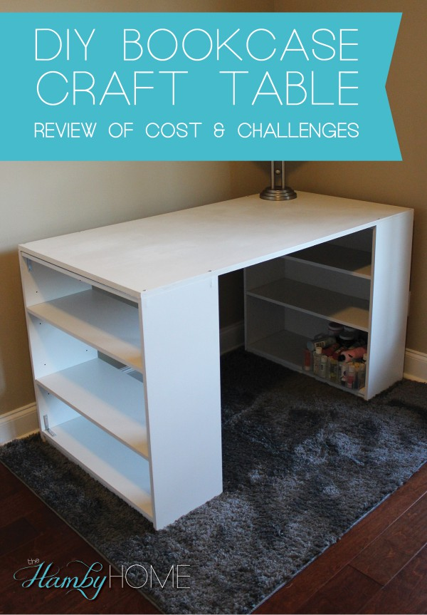 Diy Bookcase Craft Table Review Of Cost And Challenges