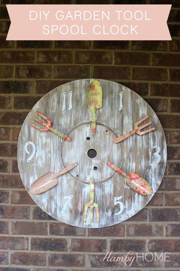 Diy Garden Tool Spool Clock The Hamby Home