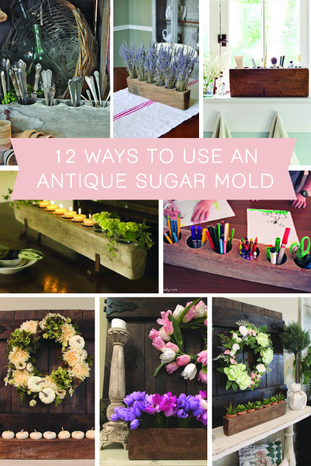 12 Ways To Use An Antique Sugar Mold The Hamby Home