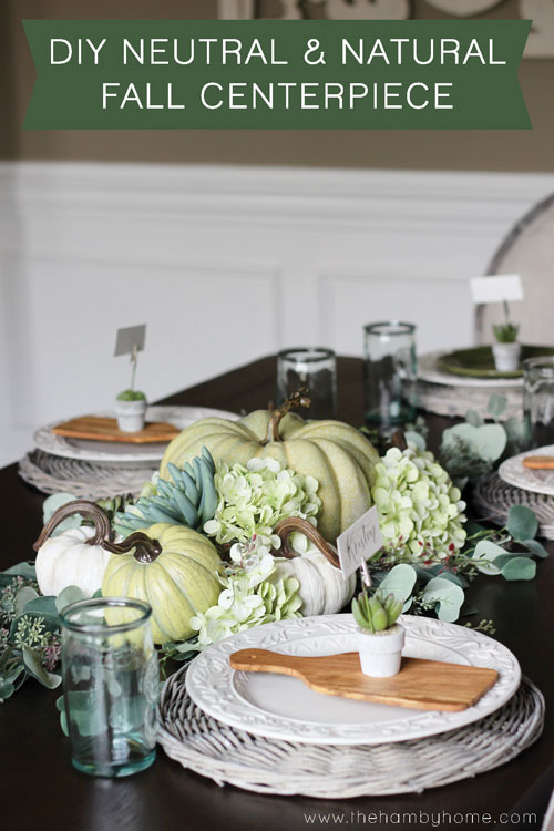 Diy neutral and natural fall centerpiece the hamby home